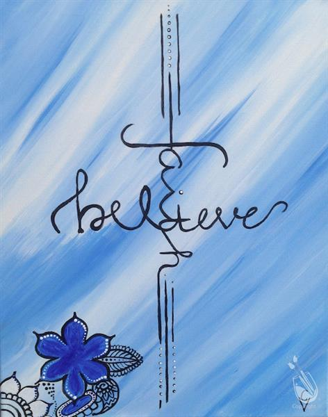 Believe in faith tuesday may 30 2017 painting with a for Painting with a twist greenville tx
