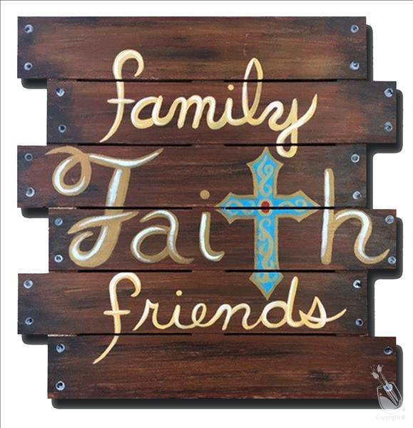 Family, Faith, Friends PALLET! Adults Only
