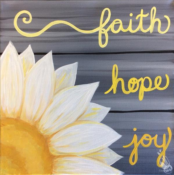 Faith, Hope, Joy - Canvas or Wood