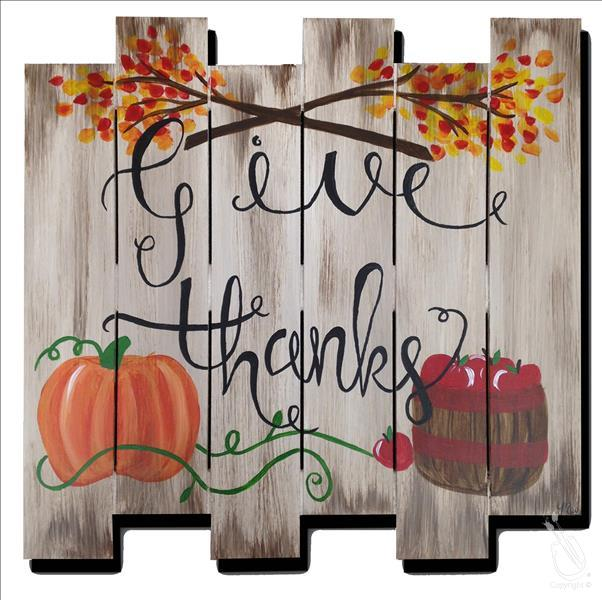 Give Thanks - Personalize! Pallet or Pine Boards!