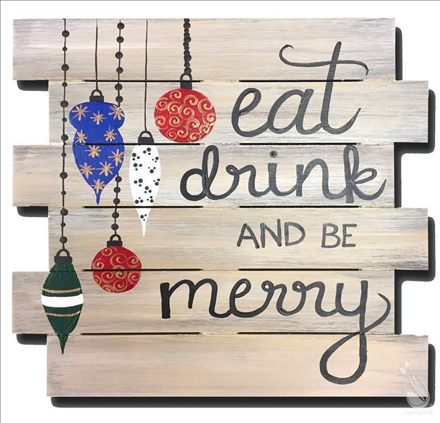 In Studio - Eat, Drink, and Be Merry Pallet