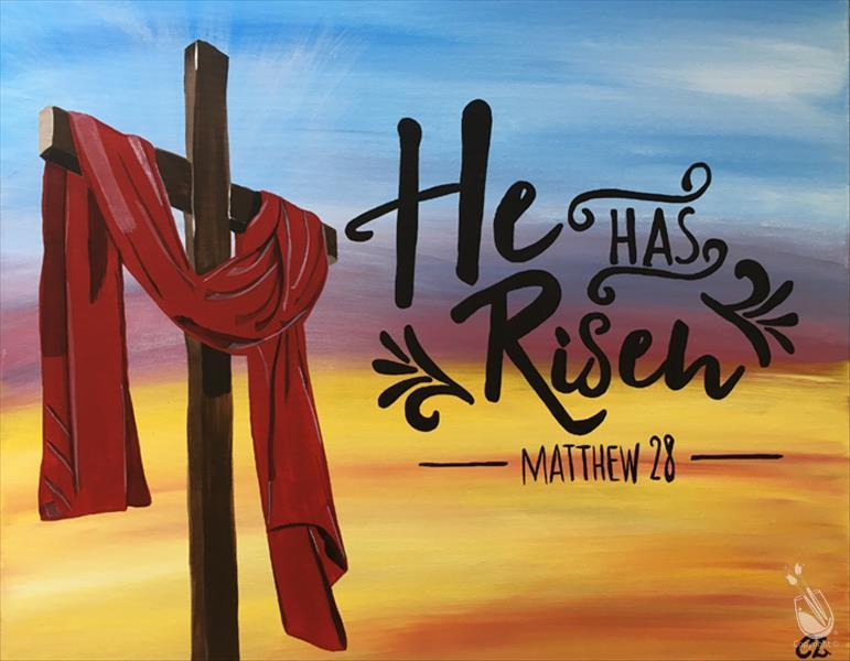 He Has Risen***Ages 13&Up