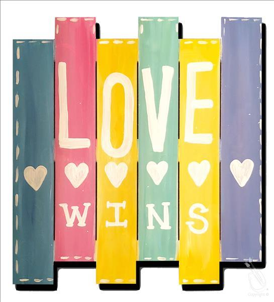 """Love Wins"" - Paint on Real Wooden Pallet!"