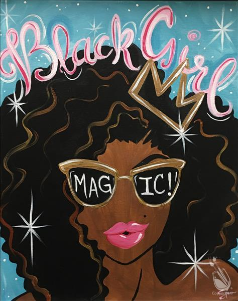 Balck Girl Magic Saturday January 19 2019 Painting With A