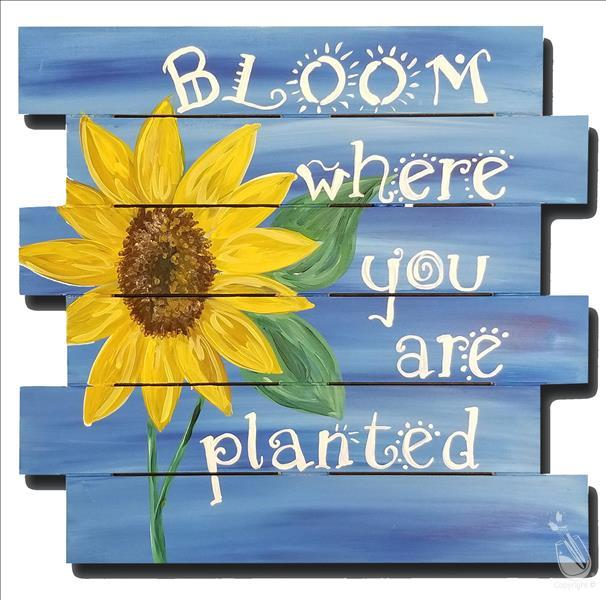 Bloom Where You're Planted Wood Pallet