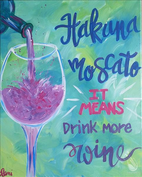 How to Paint National Moscato Day