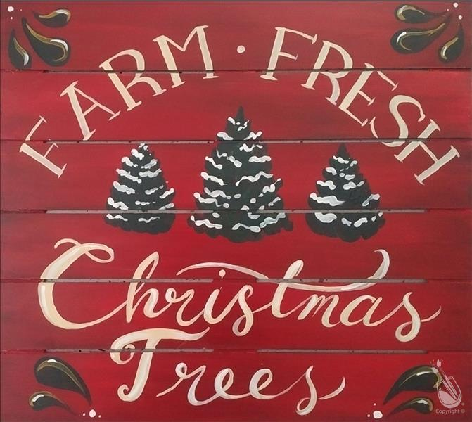 Farm Fresh Christmas Trees ALL AGES