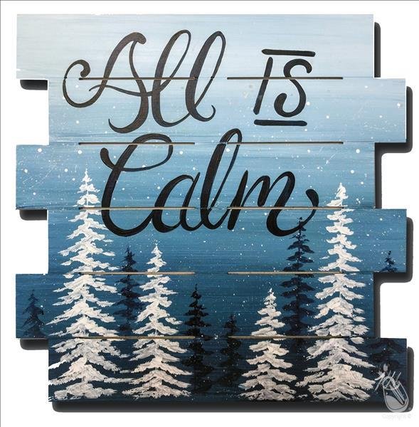 All Is Calm - Real Wood Shiplap Pallet!
