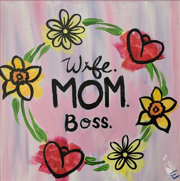 **$5 OFF** Wife. Mom. Boss (Ages 12+)