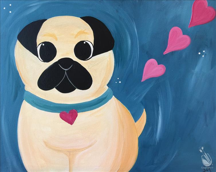 How to Paint Pug Love - Family Day 7 & Up