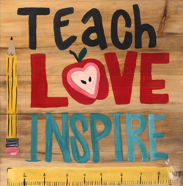 Teach Love Inspire Real Wood Board