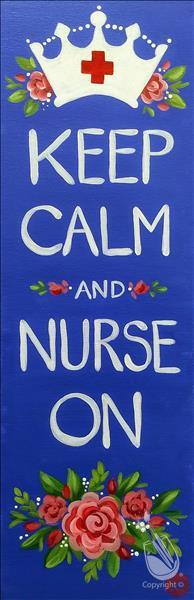 Keep Calm and Nurse On - In Studio Class!