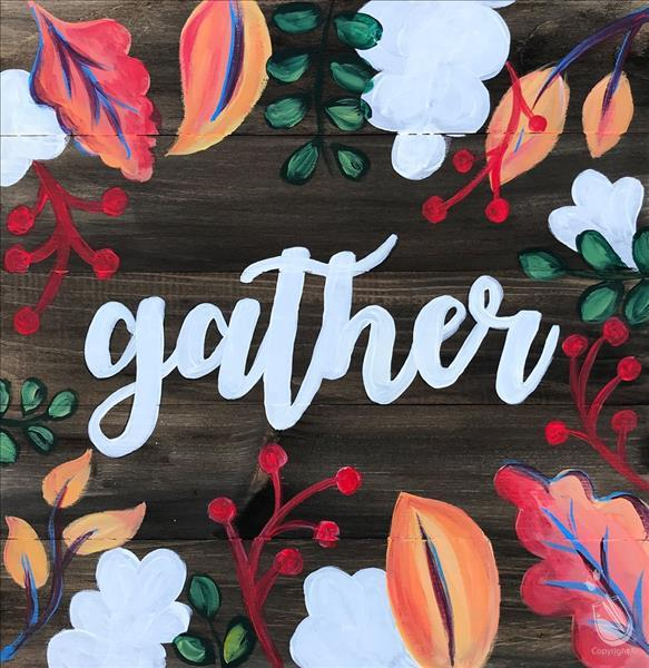 Gather Floral (Ages 15+)