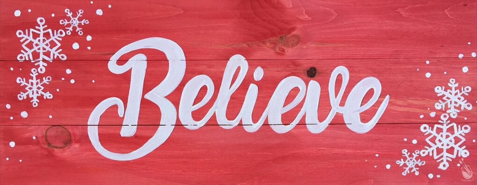 Believe with Snowflakes Real Wood Board