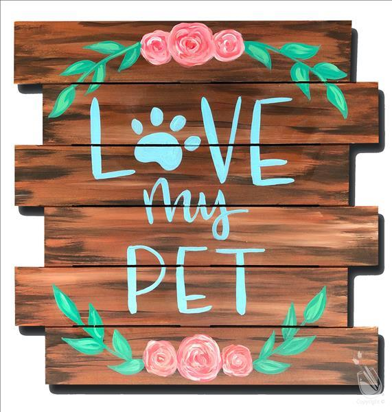 How to Paint Love My Pet Pallet