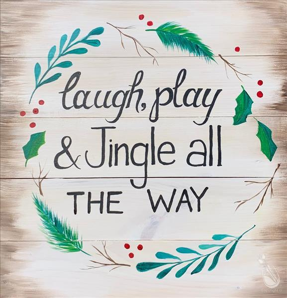 How to Paint Laugh, Play, and Jingle