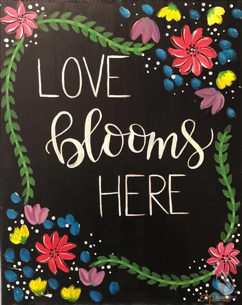 MID DAY FUN!Love Blooms Here *Choose Your Surface*