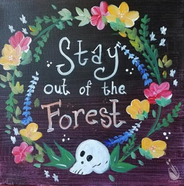 Stay Out of the Forest *True Crime Themed Night*
