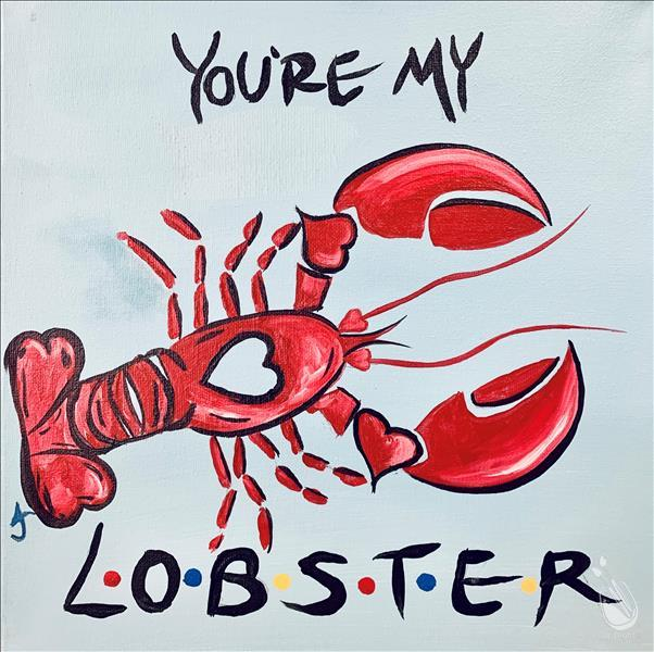 You're My Lobster  {National Lobster Day!