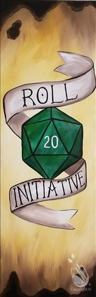 How to Paint Roll For Initiative! *Wood Board or Canvas*