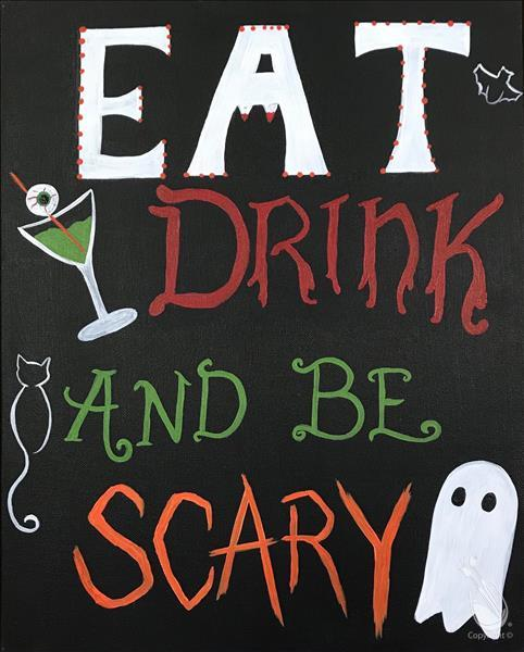 Halloween Happy Hour - Be Scary!