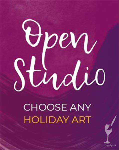 Open Studio - Holiday Artwork - In Studio Class!!!