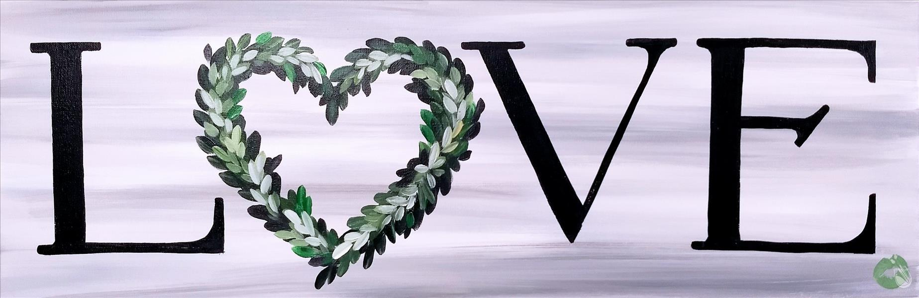 Lovely Wreath - Love is Evergreen