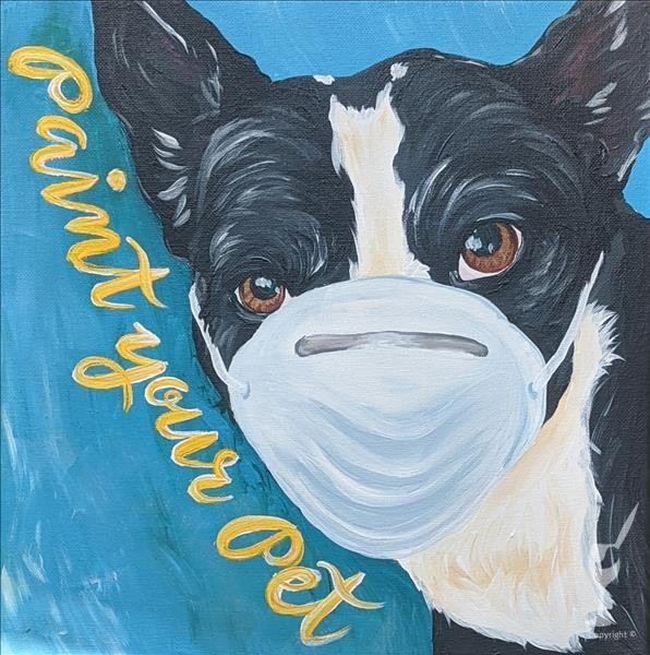 pAINT YOUR OWN pET ! oUR MOST pERSONAL cLASS !