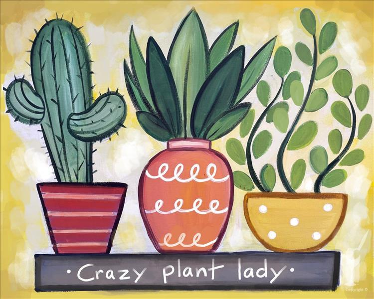 Crazy Plant Lady - or Personalize