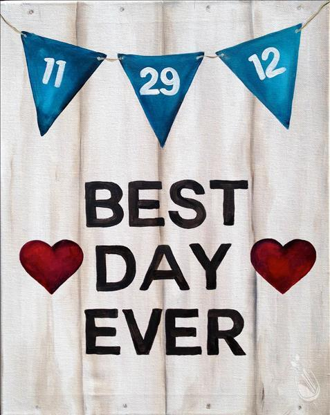 """Best Day Ever"" Customizable!"