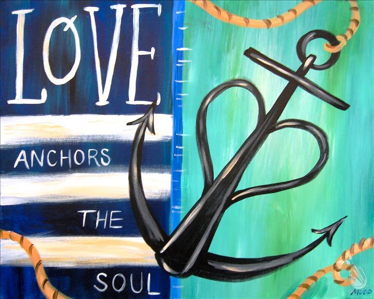AFTERNOON ART: $5.00 OFF Love Anchors The Soul