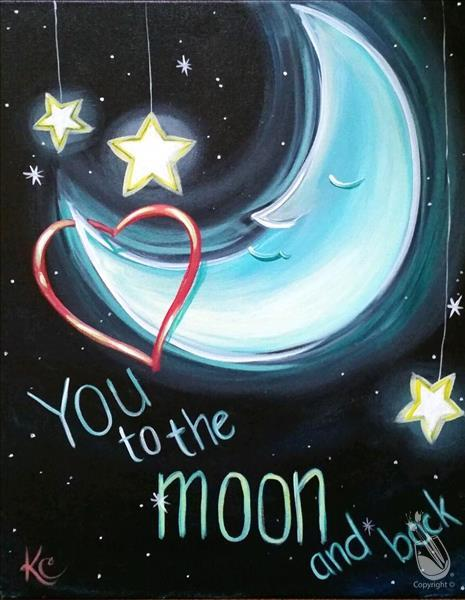 How to Paint To the Moon and Back III  **LIMITED SEATING**